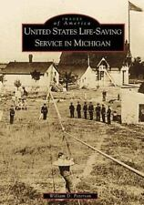 United States Life-Saving Service in Michigan (Paperback or Softback)