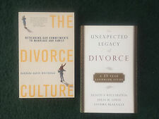 The Unexpected Legacy of Divorce and The Divorce Culture