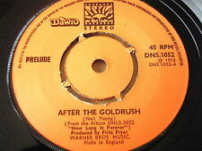"""PRELUDE - AFTER THE GOLDRUSH  7"""" VINYL"""