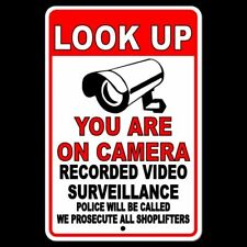 Look Up You Are On Camera Recorded Video Surveillance Police Will Be Called S035
