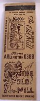 Matchbook Cover The Old Mill Route 2A Arlington MA