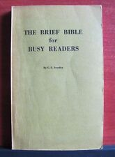 The Bible Brief for Busy Readers by G S Swadley - 1975 Christian Paperback KJV
