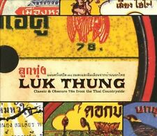 Luk Thung: Classic & Obscure 78s from the Thai Countryside [Digipak] by...