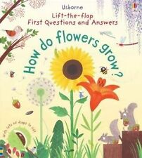 LIFT-THE-FLAP FIRST QUESTIONS & ANSWERS: HOW DO FLOWERS GROW?by KATIE DAYNES NEW