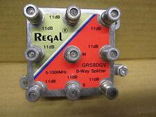SPLITTER 8 WAY  REGAL # GRS8DGV    5-1000 MHz       11dB OUT X 8