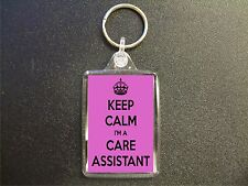 KEEP CALM I'M A CARE ASSISTANT KEYRING BAG TAG BIRTHDAY GIFT