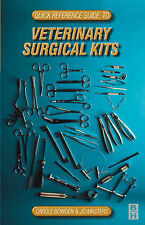 Quick Reference Guide to Veterinary Surgical Kits, 1e (Practical-ExLibrary