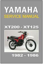 YAMAHA Workshop Manual XT200 & XT125 1982 1983 1984 1985 & 1986 Service & Repair