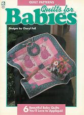 Quilts For Babies - Designs by Cheryl Fall - 6 Beautiful Baby Quilts
