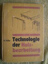 Technologie der Holzbearbeitung DDR Buch Holz Tischler Hobeln Furnier Oberfläche