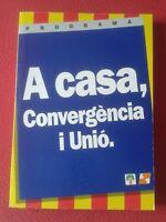 PROGRAMA A CASA CONVÈRGENCIA I UNIÓ ELECCIONES MUNICIPALES 1995 CATALUÑA PUJOL..