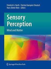 Sensory Perception : Mind and Matter (2012, Hardcover)