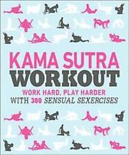 KAMA SUTRA WORKOUT - DORLING KINDERSLEY, INC. (COR) - NEW BOOK