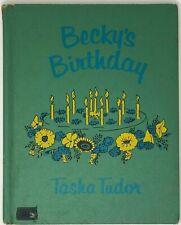 Vtg 1960 Tasha Tudor BECKY'S BIRTHDAY Book HC