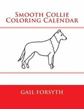Smooth Collie Coloring Calendar