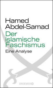 Der islamische Faschismus: Eine Analyse - Hamed Abdel-Samad