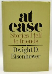 At Ease, Stories I Tell to Friends: Dwight D. Eisenhower (Signed 1st Ed)