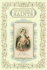The Little Book of Saints by Chronicle Books Staff and Christine Barrely...