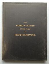 The Ward-Coonley Collection of Meteorites by Henry A. Ward (1904)- very rare