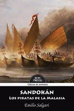 Sandokan : Los Piratas de la Malasia: Version Integra y Anotada by Emilio...