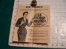 vintage HIGH GRADE travel brochure: AIR FRANCE --LA CLASSE TOURISTE 1950'S