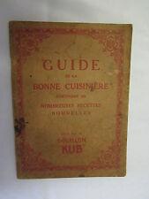 """""""Guide de la Bonne Cuisinière contenant de nombreuses recettes"""" Bouillon Kub"""