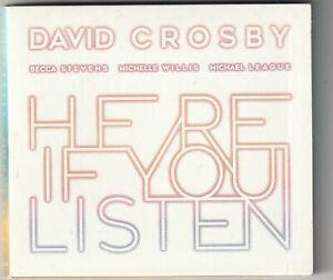 David Crosby - Here If You Listen  (BMG 2018)