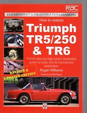 How To Restore Triumph TR5, 250 & TR6 by Roger Williams