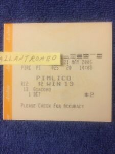 GIACOMO $2 WIN TICKET 2005 PREAKNESS KENTUCKY DERBY WINNER MIKE SMITH ZENYATTA