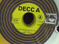 """BOBBY WRIGHT If You Want Me To I'll Go/Rain Falling On Me 7"""" 45 Decca promo"""