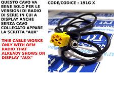Cavo cavetto AUX IN Mp3 ALFA 159 SMART FORTWO FIAT 500 Grande Punto Panda Croma