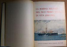 LA MARINA MILITARE NEL SUO PRIMO SECOLO DI VITA (1861-1961) UFFICIO STORICO
