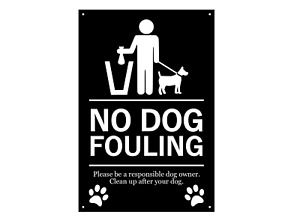 NO DOG FOULING - Warning Outdoor Sign (Large & Medium Sizes) plus drill holes