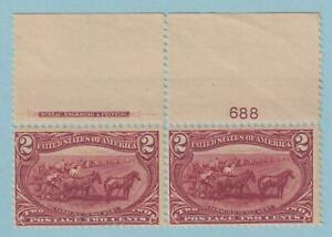 UNITED STATES 286 - PLATE # PAIR  MINT NEVER HINGED OG ** NO FAULTS VERY FINE !
