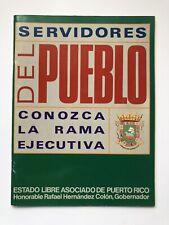 Panfleto Hernandez Colon Servidores Del Pueblo Rama Ejecutiva Puerto Rico 1991