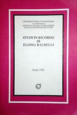 STUDI IN RICORDO DI ELODIA BALDELLI EUROMA LA GOLIARDICA 1992