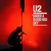 U2 UNDER A BLOOD RED SKY REMASTERED CD ALBUM (Released September 29th 2008)