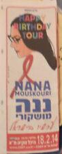 NANA MOUSKOURI > ISRAEL HEBREW MINI POSTER PROMO AD