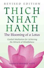 THE BLOOMING OF A LOTUS - NHAT HANH, THICH/ LAITY, ANNABEL (TRN) - NEW PAPERBACK