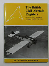 The British Aircraft Civil Registers G-FAA-'FAAZ 1920-1928 G-AAA-'AAZZ 1928-1930