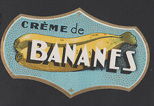 ANCIENNE ETIQUETTE PUBLICITAIRE CREME DE BANANES/BOUTEILLE/Imp.Nolasque Bordeaux