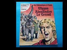 ULYSSE ET ALEXANDRE LE GRAND (LA DECOUVERTE DU MONDE EN BANDES DESSINEES 1)