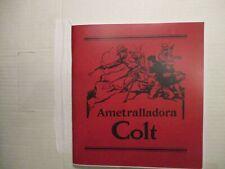 Ametralladora Colt Catalog (Potato Digger M1895 Machine Gun), Spanish, reprint
