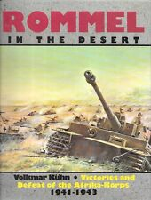 Schiffer Rommel In The Desert Victory And Defeat of The Afrika-Korps 1941-1943