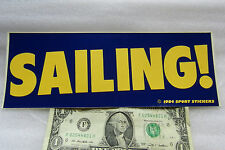 "Vintage Bumper Sticker SAILING !! Yellow & Blue 3"" x 9"" FREE SHIPPING"