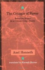 The Critique of Power: Reflective Stages in a Critical Social Theory (Studies i