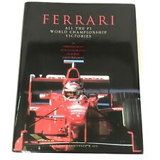 Ferrari All the F1 World Championship Victories Moity Moncet Ross Waldron