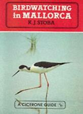 Bird Watching in Mallorca (A Cicerone guide) By Ken Stoba