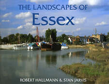 The Landscapes of Essex by S.M. Jarvis, Robert Hallman (Paperback, 2001)