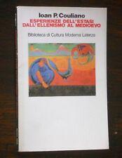 Couliano - ESPERIENZE DELL'ESTASI DALL'ELLENISMO AL MEDIOEVO - Laterza 1986